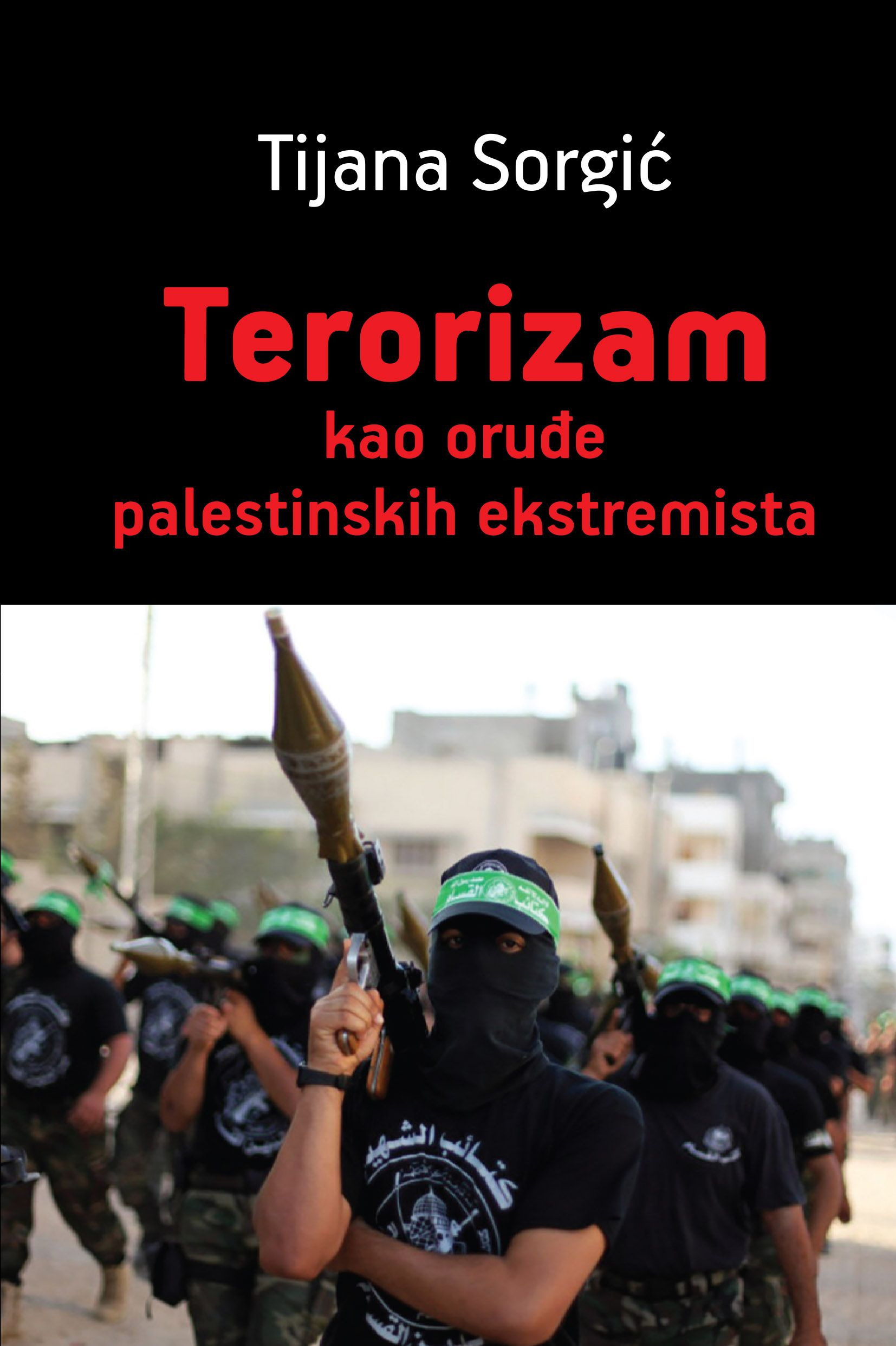 Terorizam kao oruđe palestinskih ekstremista